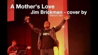 A Mother's Love - Jim Brickman cover by Marlon Van