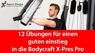 Zwölf Übungen für die Bodycraft X-Press Pro