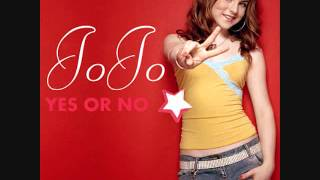 JoJo- Yes Or No (Lyrics)