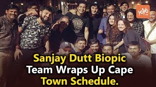 Sanjay Dutt Biopic Team Wraps Up Cape Town Schedule.!! | Bollywood | Sanjay Dutt | YOYO Times