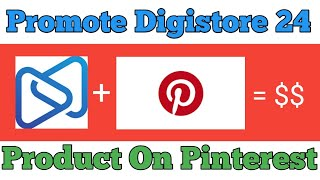 How to Promote Digistore24 products on Pinterest