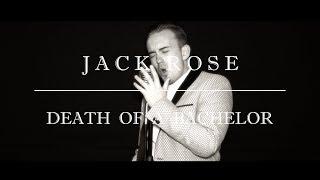 Jack Rose - Death Of A Bachelor