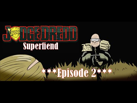 Soudce Dredd: Superhajzl #2