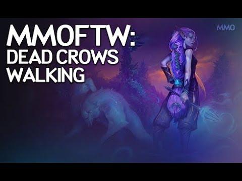 MMOFTW - Dead Crows Walking