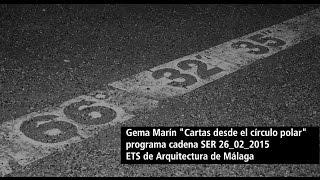 """Programa Cadena SER. Gema Marín Canta """"Cartas Desde El Círculo Polar"""""""