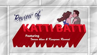 Movie Review  - Katti Baati