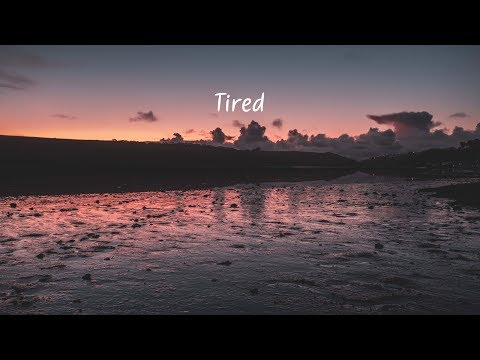 Tired | A Chill Mix