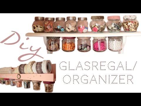 Diy// Gläser-Regal-Aufbewahrung/ Platzsparend, süß & schnell gemacht!