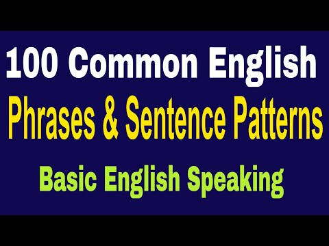 100 Common English Phrases and Sentence Patterns With Dialogue ● Basic English Speaking Lessons ✔
