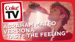 Abraham Mateo 2017- Taste the Feeling (videoclip exclusivo con Coca-Cola)
