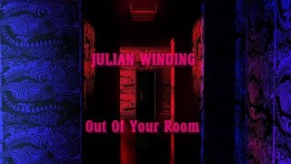 Julian Winding - Out Of Your Room