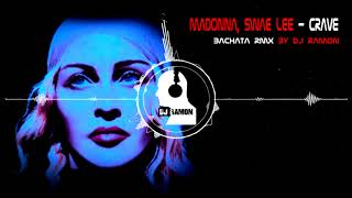 Madonna, Swae Lee   Crave (Bachata Remix By 🎧DJ Ramon🎧)