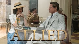 ALLIED  UNOMBRA NASCOSTA Con Brad Pitt E Marion Cotillard  Trailer Italiano Ufficiale