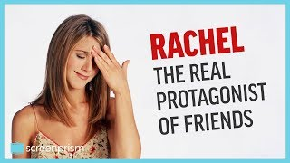 Rachel Green, the Real Protagonist of Friends