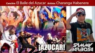El Baile del Azucar - Charanga Habanera | letra