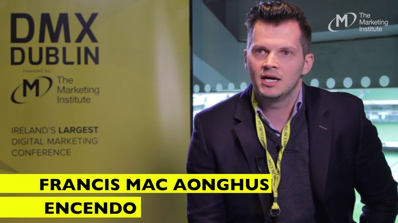 Francis Mac Aonghus, Encendo Interview @ DMX Dublin 2016 The Marketing Institute of Ireland