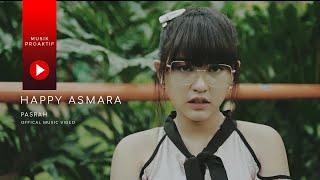 Lirik Lagu Pasrah - Happy Asmara, Lengkap dengan Chord Kunci Gitar