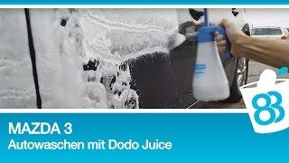 Mazda 3 Autowaschen mit Dodo Juice - Ich liebe Autopflege 24 Stunden am Tag