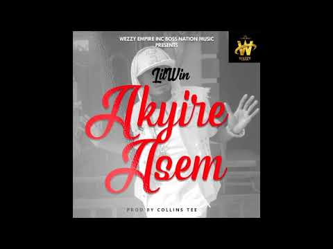 Audio: Lil Win - Akyire Asem