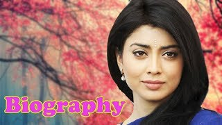 Shriya Saran - Biography - Download this Video in MP3, M4A, WEBM, MP4, 3GP