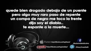 La Trakalosa De Monterrey - Mi Padrino El Diablo (Con Letra) 2O14 High Quality Mp3
