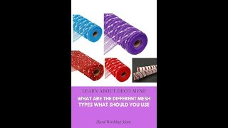 What Are The Different Types Of Deco Mesh And When To Use Them