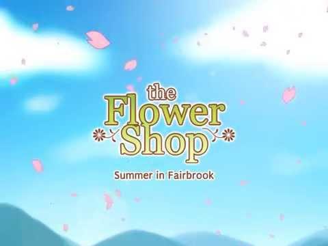 Flower Shop: Summer In Fairbrook Steam Key GLOBAL - video trailer