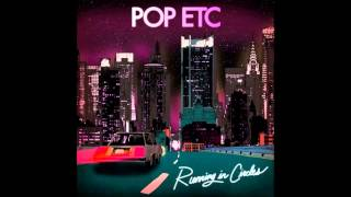 POP ETC - Running In Circles