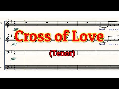 Cross of Love | Tenor | SATB | Choir