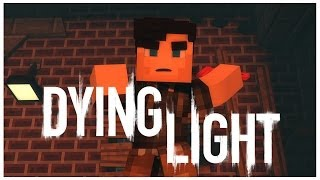 Dying Light - Minecraft Animation