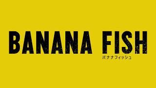 TVアニメ「BANANAFISH」PV