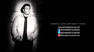 اغاني حصرية Mohamed Fouad - Mehtar Ana (Official Audio) l محمد فؤاد - محتار أنا تحميل MP3
