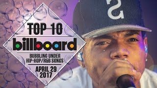 Top 10 • US Bubbling Under Hip-Hop/R&B Songs • April 29, 2017 | Billboard-Charts