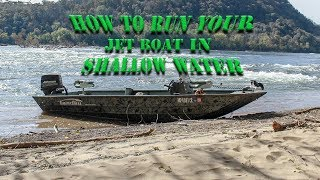 How to run a Jetboat in SHALLOW water ( Safely )