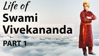 स्वामी विवेकानंद का जीवन Life of Swami Vivekananda Part 1 - Biography , Teachings & Quotes - Download this Video in MP3, M4A, WEBM, MP4, 3GP
