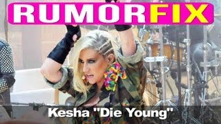 """Kesha: I Was Forced To Sing """"Die Young"""" Lyrics"""