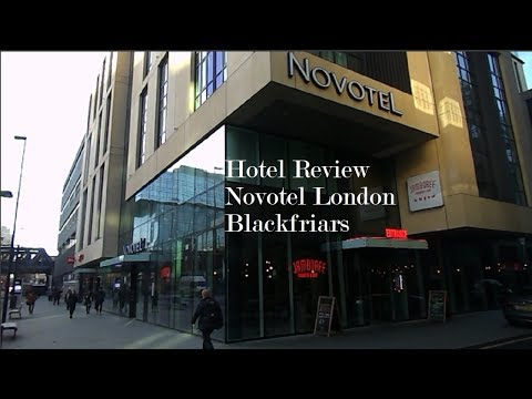 Hotel Review: Novotel London Blackfriars