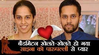 10 साल से इस बैडमिंटन खिलाड़ी को डेट कर रही हैं साइना नेहवाल, अब करेंगी शादी!
