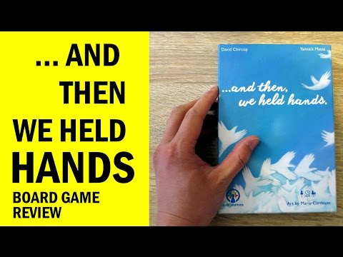 And Then We Held Hands Board Game Review & Runthrough