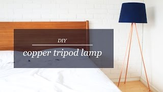 DIY COPPER TRIPOD LAMP   THE SORRY GIRLS