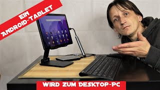 Aus einem Android-Tablet wird einen Desktop-PC / Ob dies wirklich klappt?