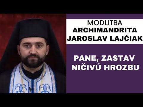 Kajúca Modlitba za odvrátenie pandémie - ARCHIMANDRITA JAROSLAV LAJČIAK