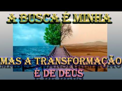 A Busca  Minha  Mas A Transformao  de Deus