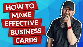 How To Make Effective Business Cards