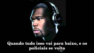 50 Cent - When It All Goes Down FREESTYLE Legendado