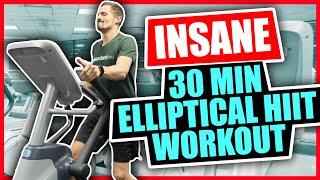 Insane 30 Minute Elliptical Workout - HIIT Workout