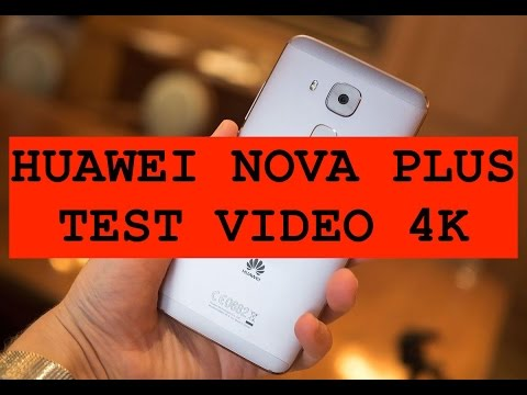 Foto Huawei Nova Plus Test video 4K