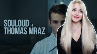 РЕАКЦИЯ НА Souloud Feat. Thomas Mraz — Магия