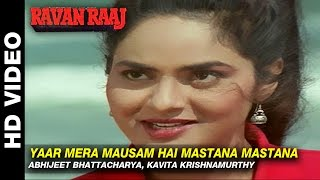 Yaar Mera Mausam Hai Mastana Mastana - Ravan Raaj: A True Story | Abhijeet, Kavita | Mithun & Madhoo