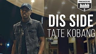 Tate Kobang - Dis Side (Official Music Video)